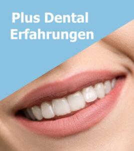 Plus Dental Erfahrungen